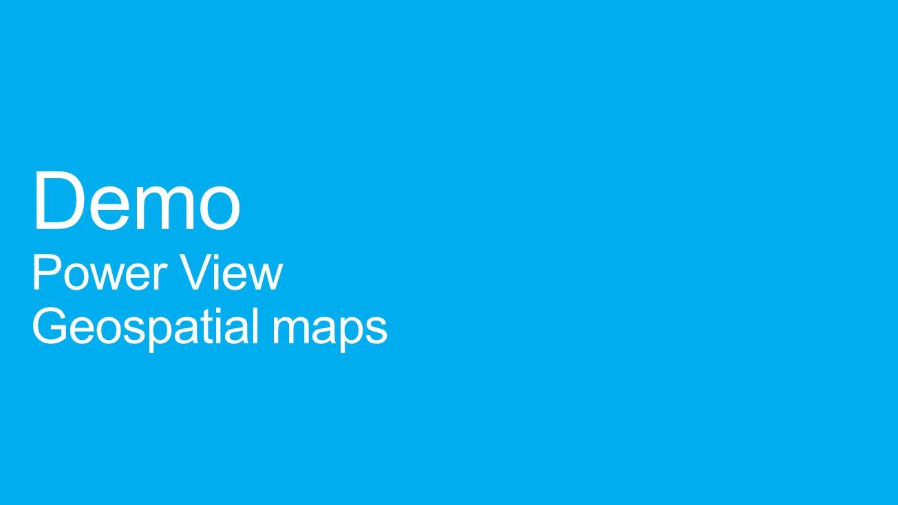 Demo Power View Geospatial maps