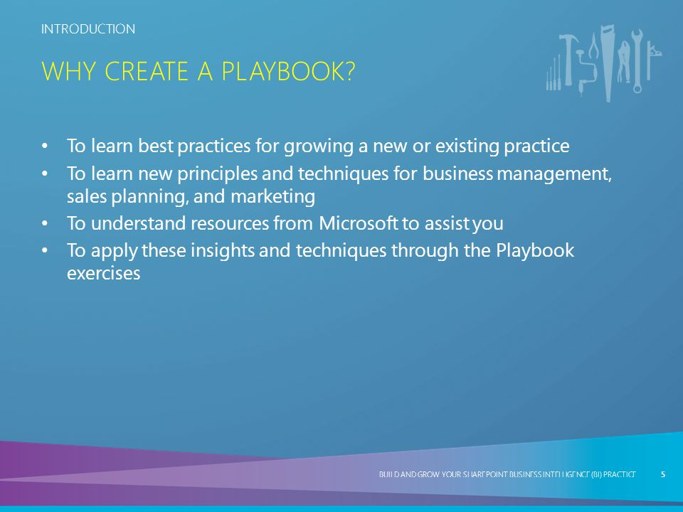 Why Create a Playbook To learn best practices for growing a new or existing practice.