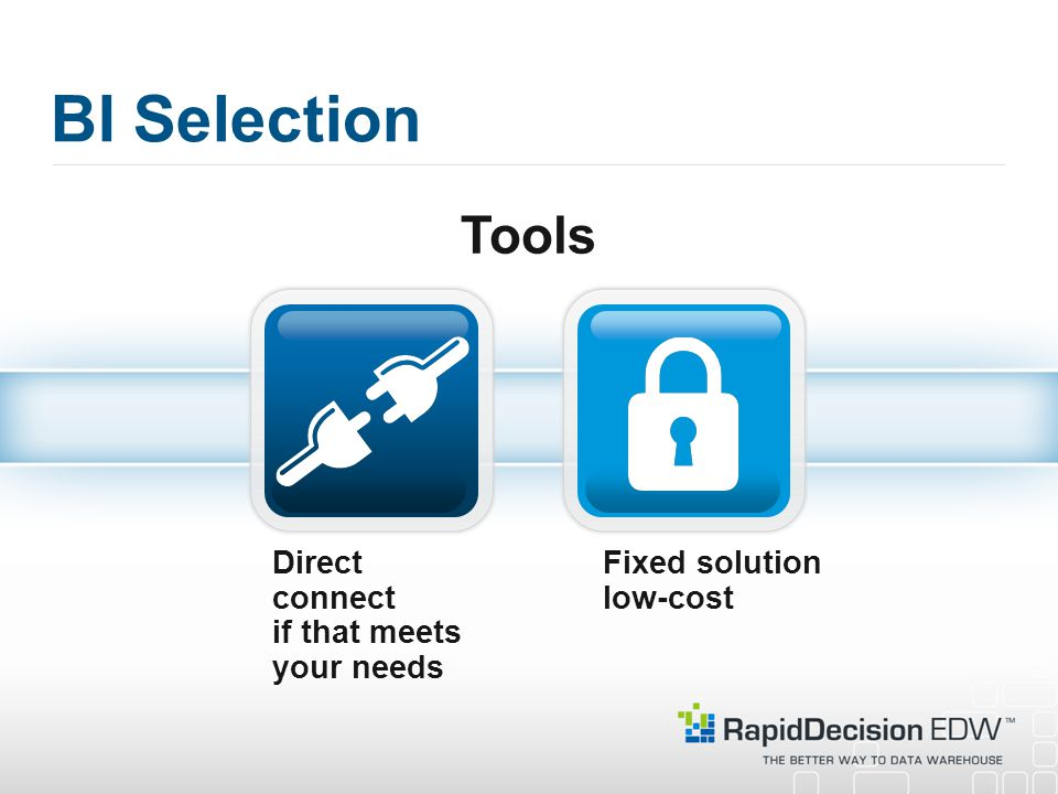 BI Selection Tools Direct connect if that meets your needs