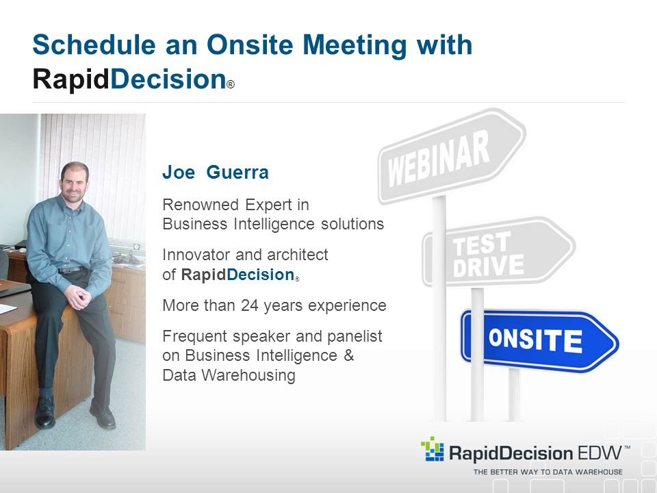 Schedule an Onsite Meeting with RapidDecision®