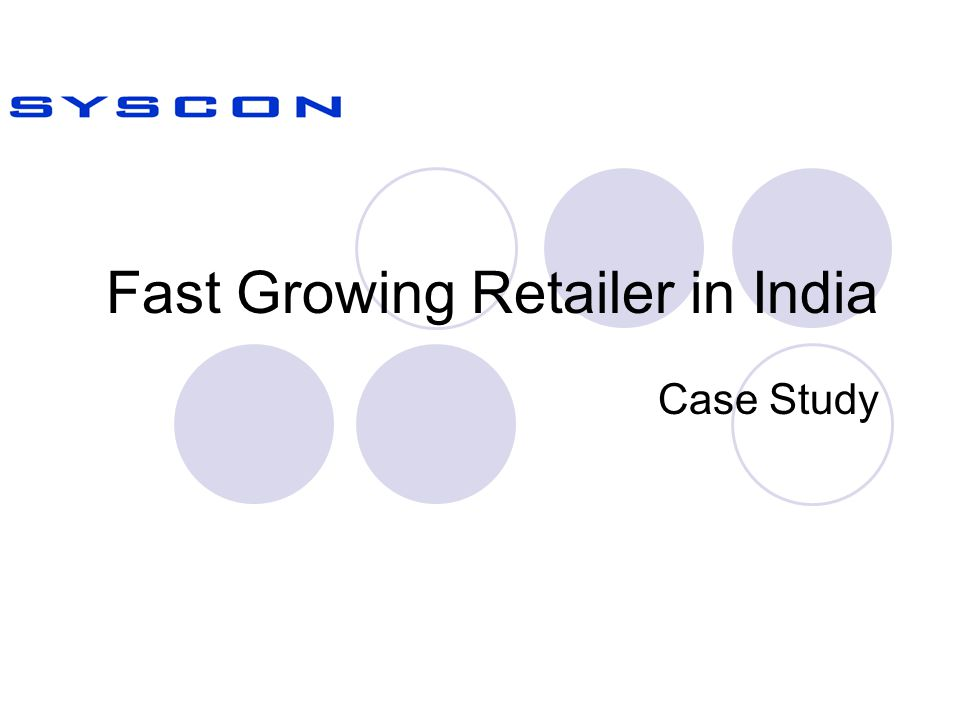 Fast Growing Retailer in India