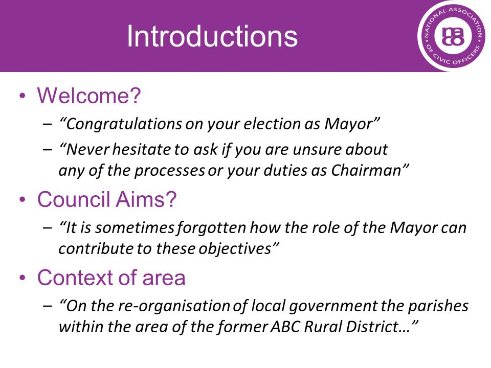 Introductions Welcome Council Aims Context of area