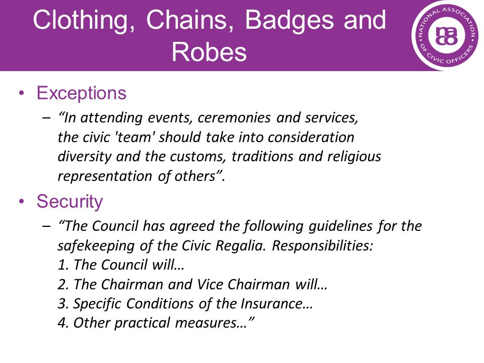 Clothing, Chains, Badges and Robes