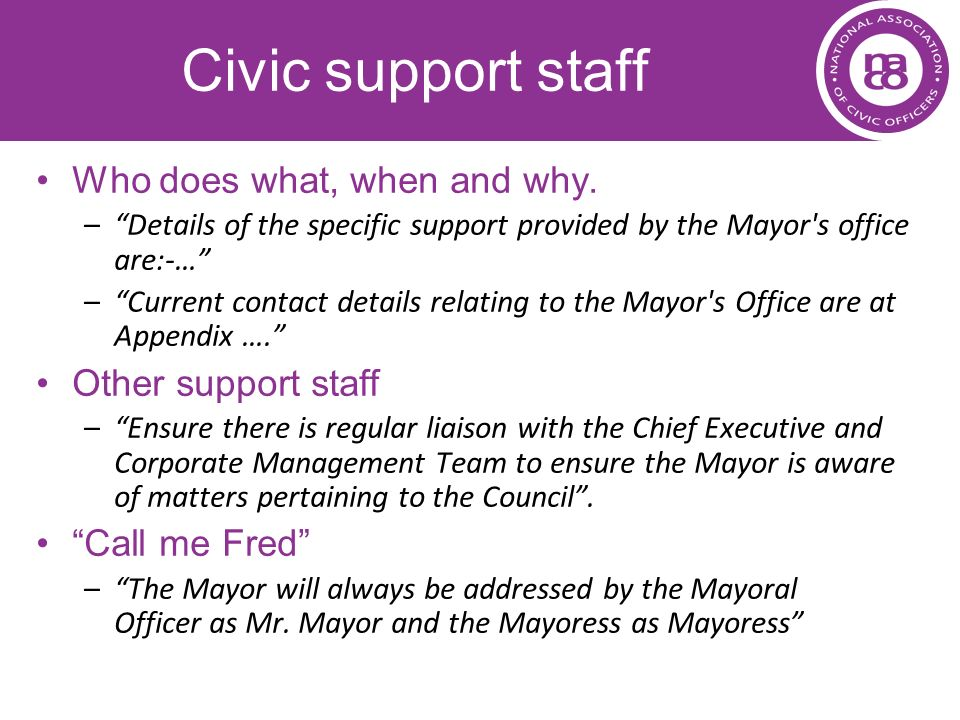 Civic support staff Who does what, when and why. Other support staff