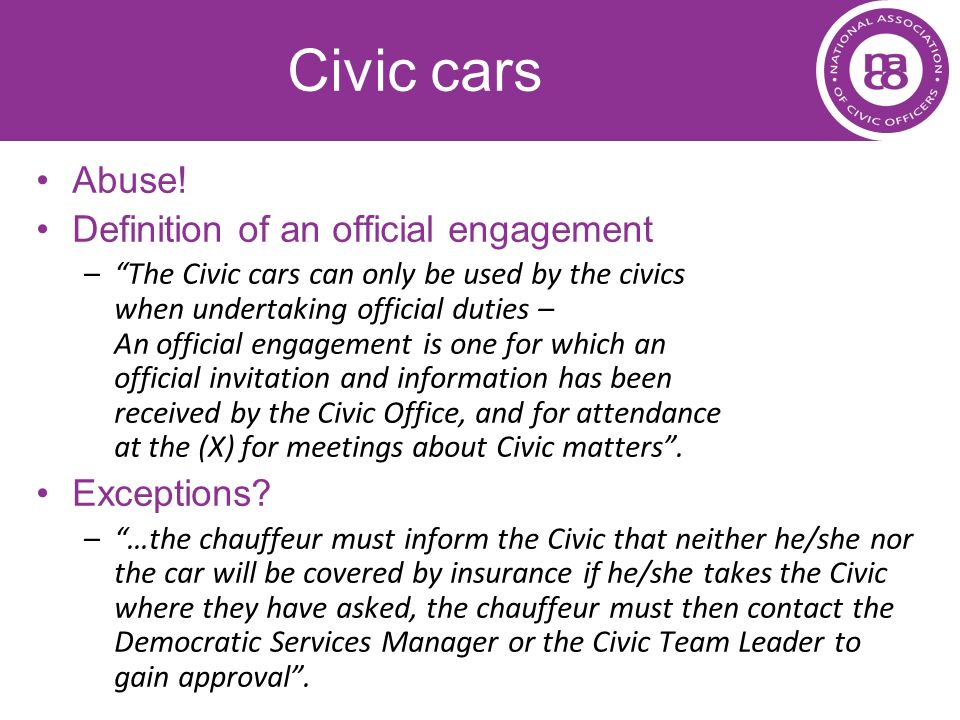 Civic cars Abuse! Definition of an official engagement Exceptions