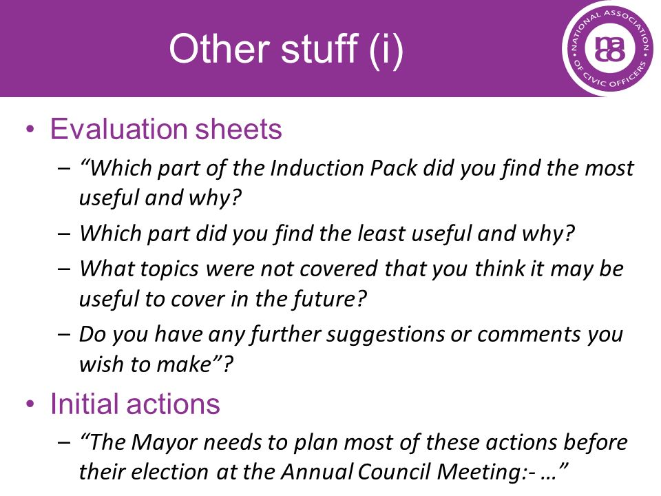 Other stuff (i) Evaluation sheets Initial actions