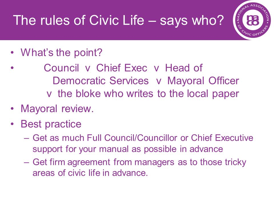The rules of Civic Life – says who