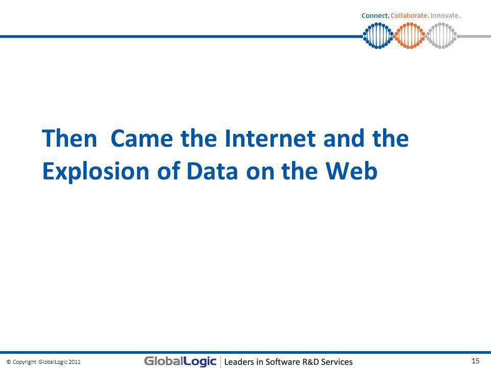 Then Came the Internet and the Explosion of Data on the Web