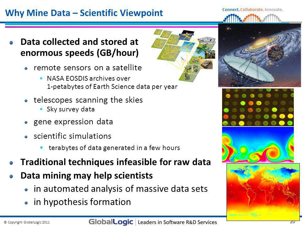 Why Mine Data – Scientific Viewpoint