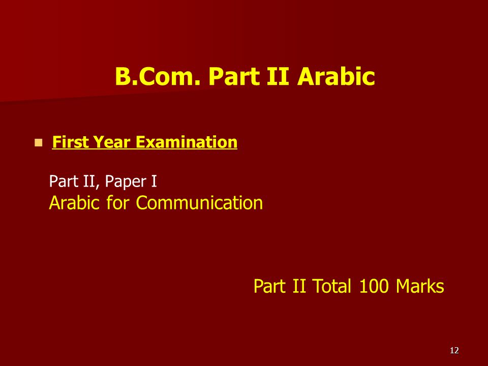 B.Com. Part II Arabic Part II Total 100 Marks First Year Examination