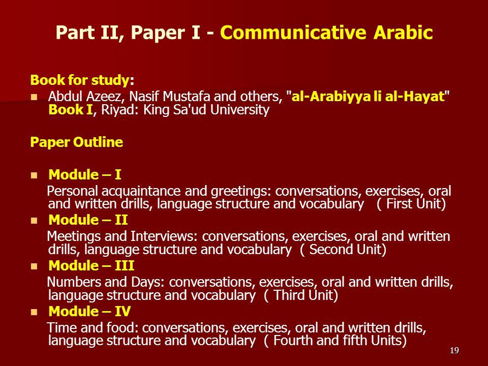 Part II, Paper I - Communicative Arabic