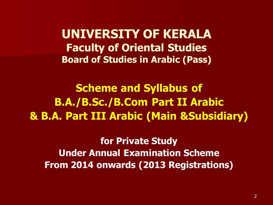 UNIVERSITY OF KERALA Faculty of Oriental Studies Board of Studies in Arabic (Pass)
