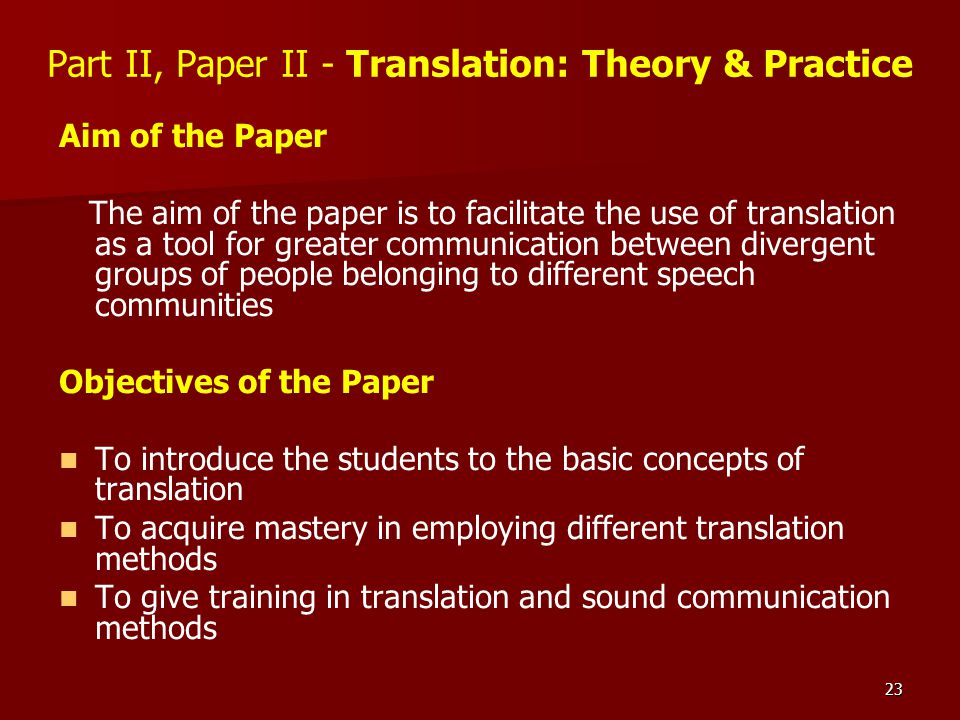 Part II, Paper II - Translation: Theory & Practice