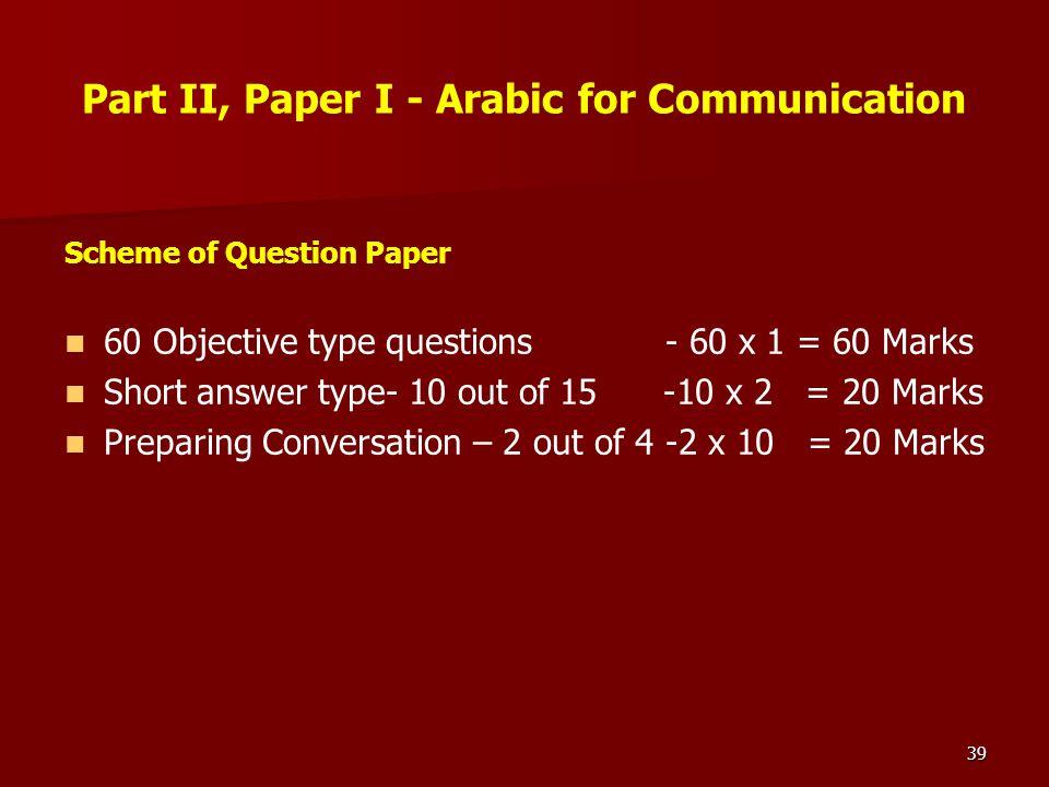 Part II, Paper I - Arabic for Communication