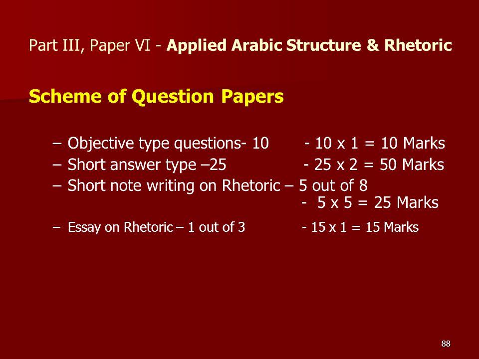 Part III, Paper VI - Applied Arabic Structure & Rhetoric