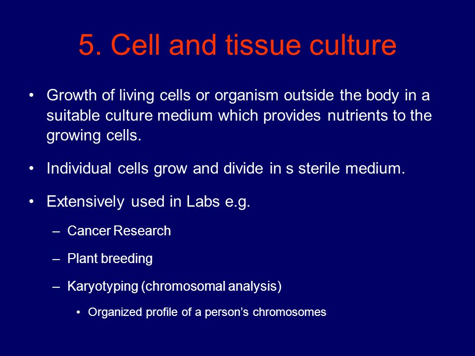 5. Cell and tissue culture