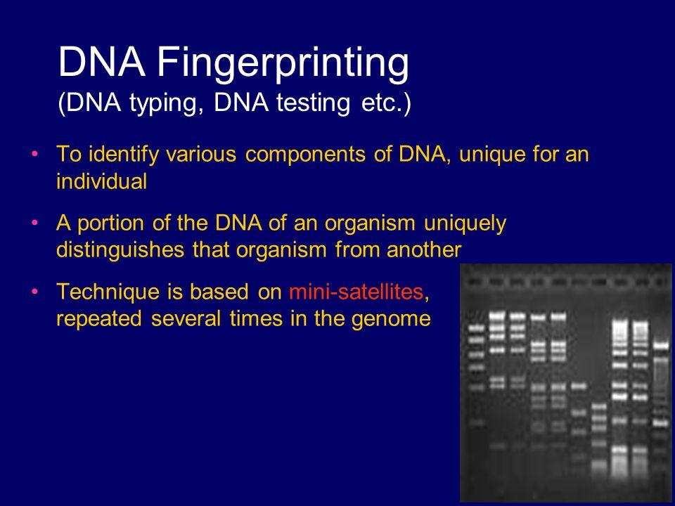 DNA Fingerprinting (DNA typing, DNA testing etc.)
