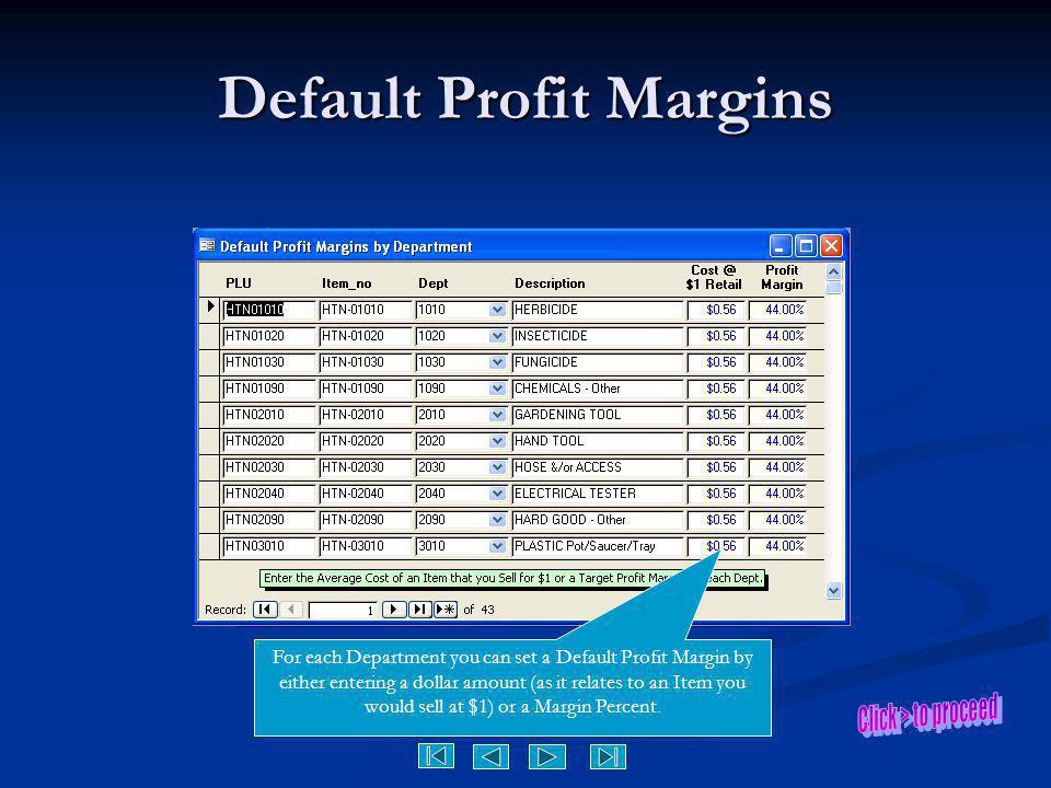 Default Profit Margins