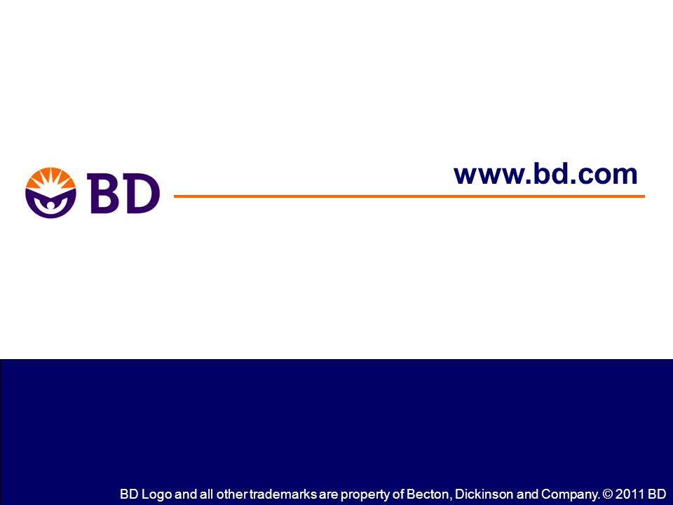 www.bd.com BD Logo and all other trademarks are property of Becton, Dickinson and Company.