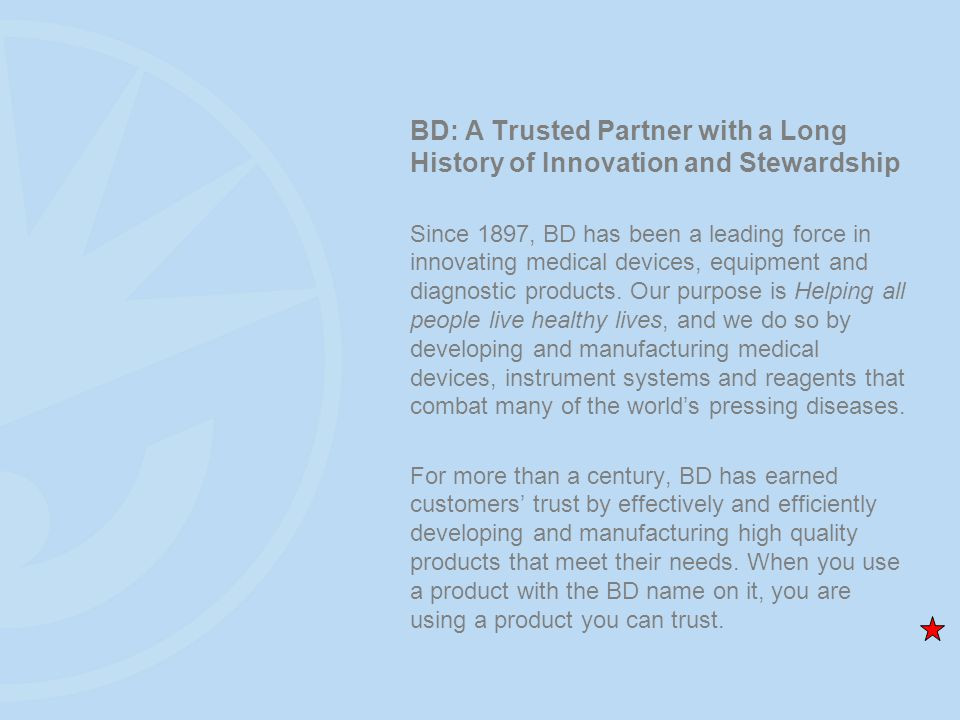 BD: A Trusted Partner with a Long History of Innovation and Stewardship