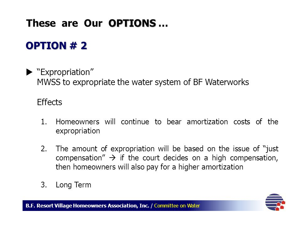 These are Our OPTIONS … OPTION # 2 Expropriation