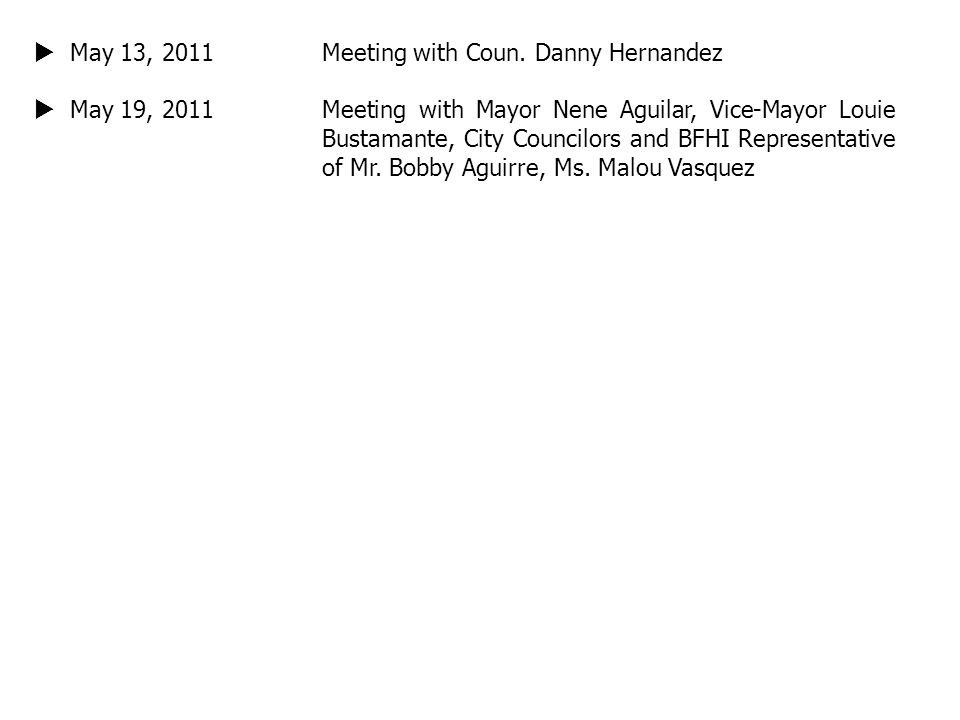 May 13, 2011 Meeting with Coun. Danny Hernandez