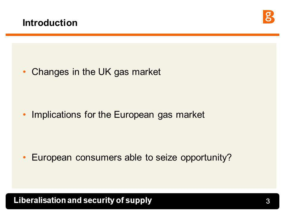 Changes in the UK gas market