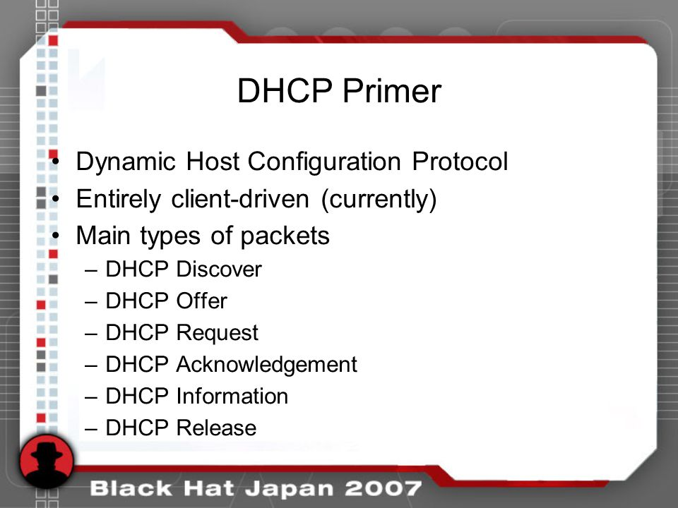 DHCP Primer Dynamic Host Configuration Protocol