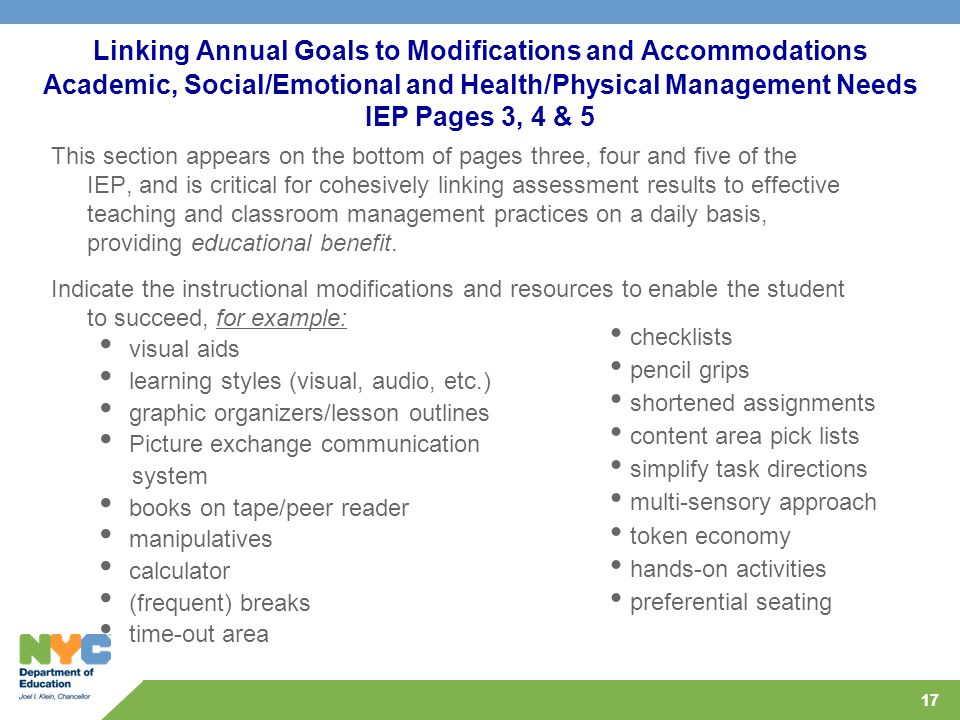 Linking Annual Goals to Modifications and Accommodations Academic, Social/Emotional and Health/Physical Management Needs IEP Pages 3, 4 & 5