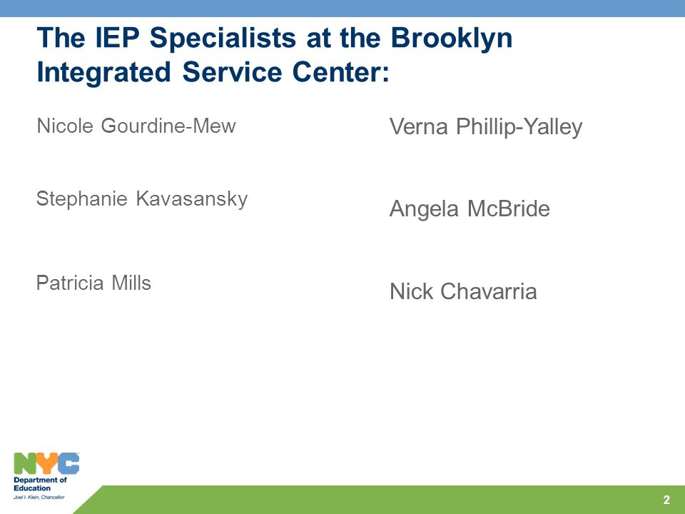 The IEP Specialists at the Brooklyn Integrated Service Center: