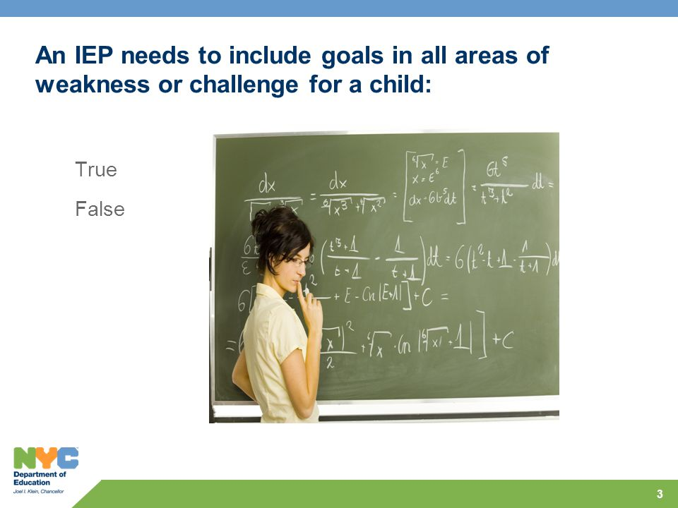An IEP needs to include goals in all areas of weakness or challenge for a child: