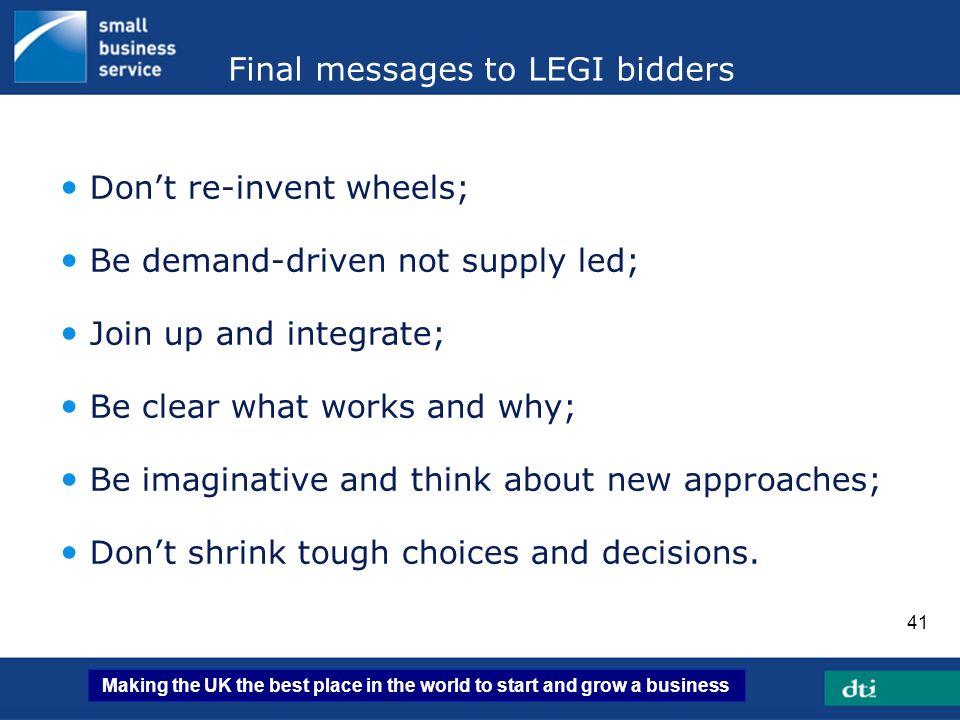 Final messages to LEGI bidders