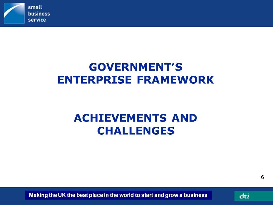 GOVERNMENT'S ENTERPRISE FRAMEWORK ACHIEVEMENTS AND CHALLENGES