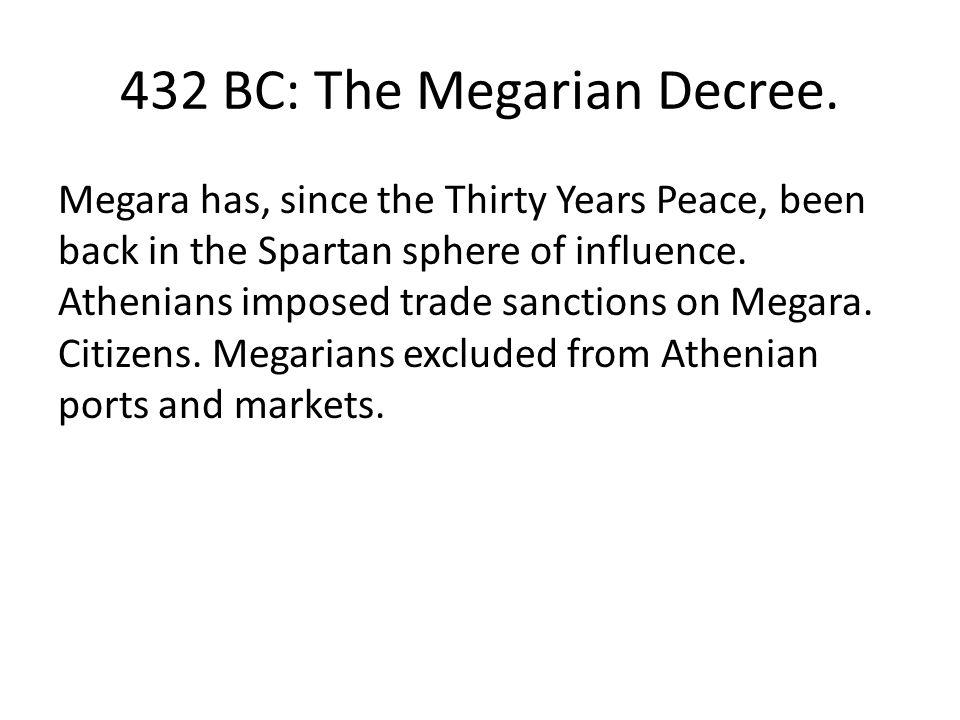 432 BC: The Megarian Decree.