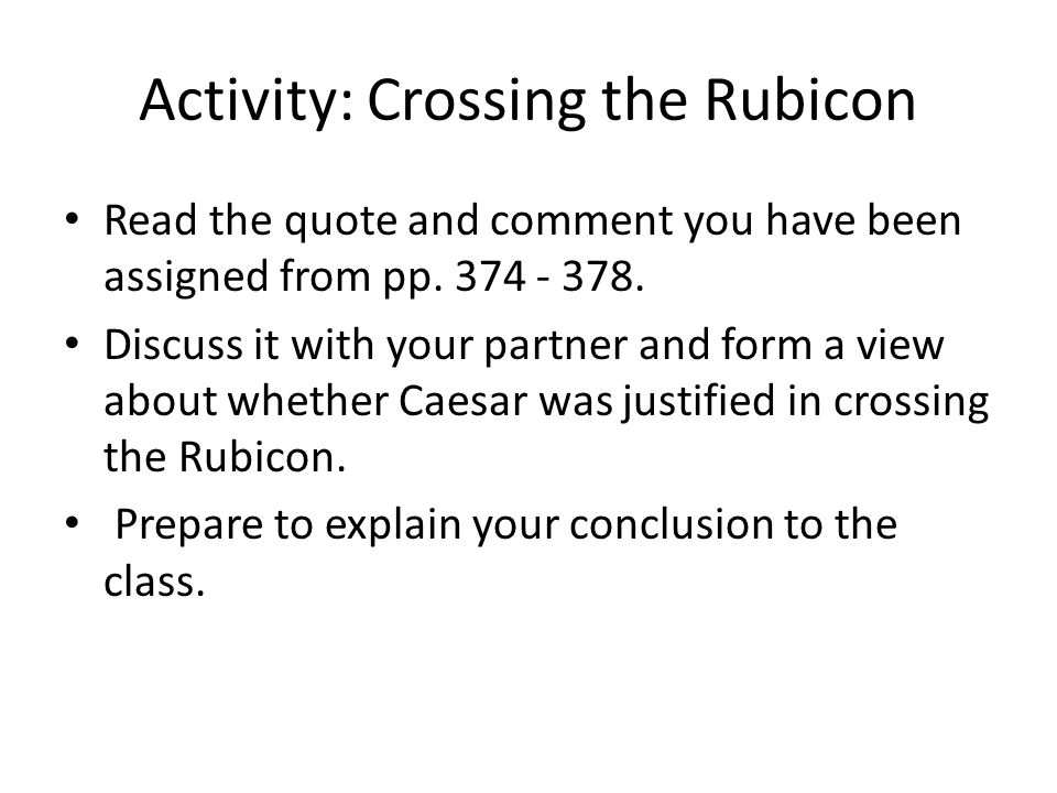 Activity: Crossing the Rubicon