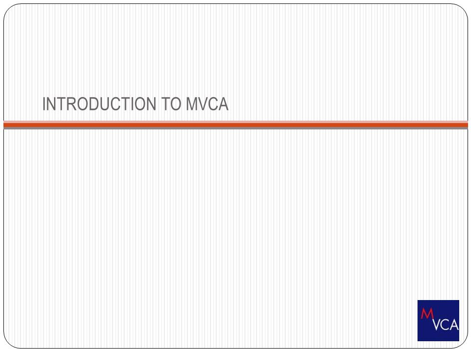 INTRODUCTION TO MVCA 3