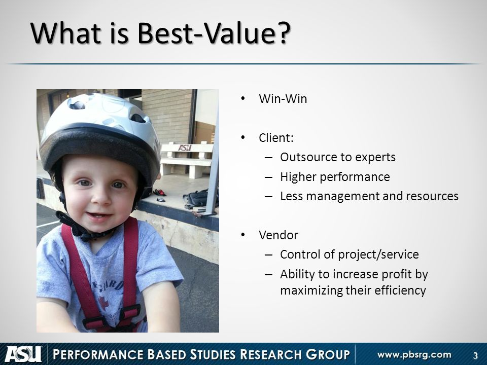 What is Best-Value Win-Win Client: Outsource to experts