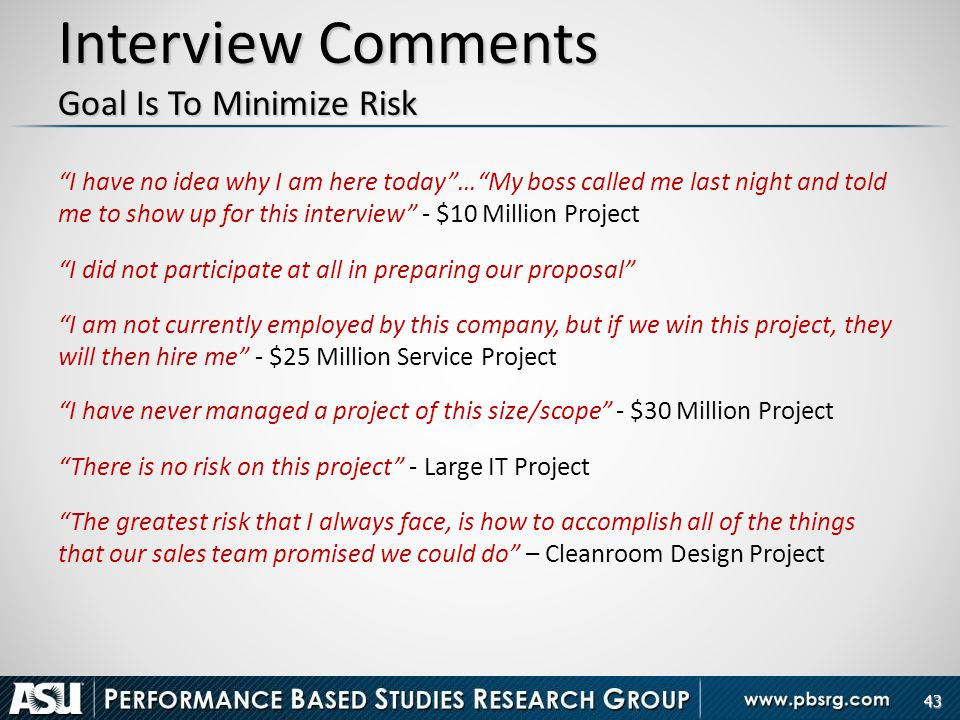 Interview Comments Goal Is To Minimize Risk
