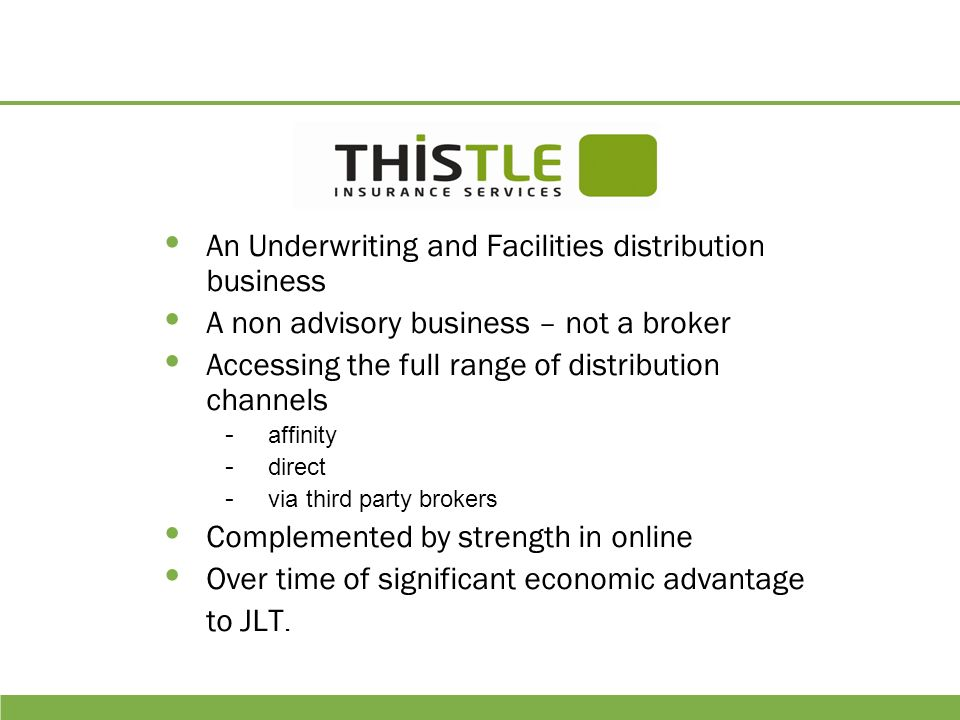 An Underwriting and Facilities distribution business