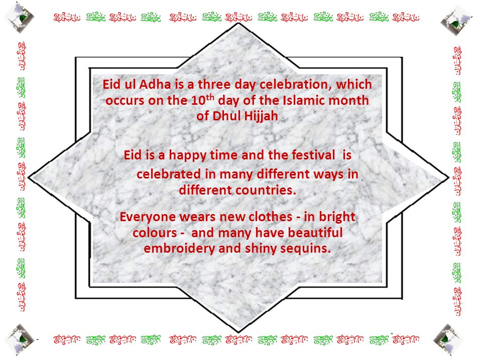 Eid is a happy time and the festival is