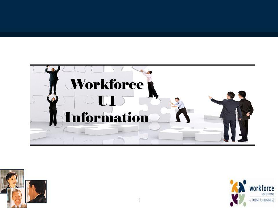 Workforce UI Information