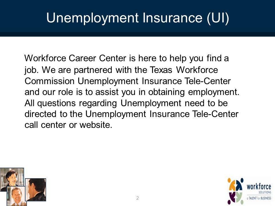 Unemployment Insurance (UI)