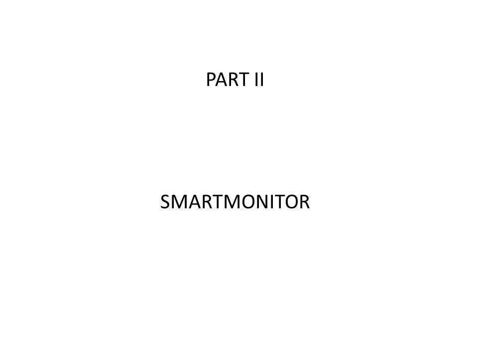 PART II SMARTMONITOR