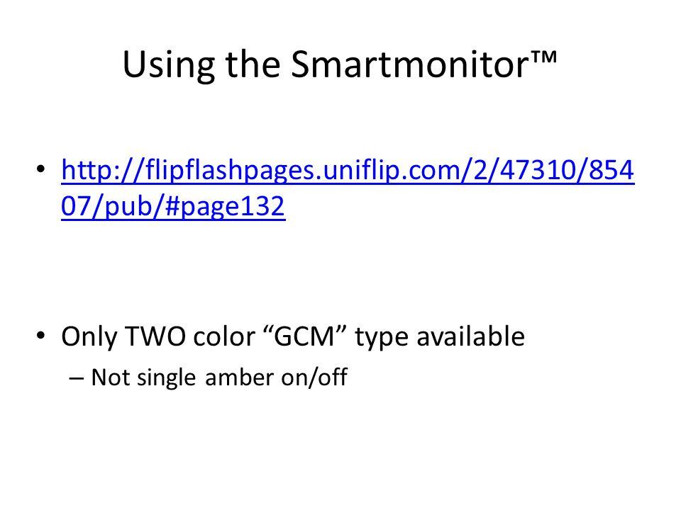 Using the Smartmonitor™