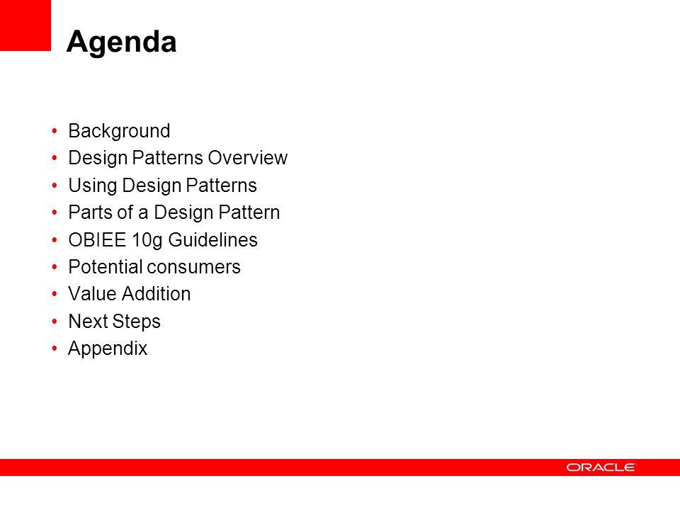 Agenda Background Design Patterns Overview Using Design Patterns