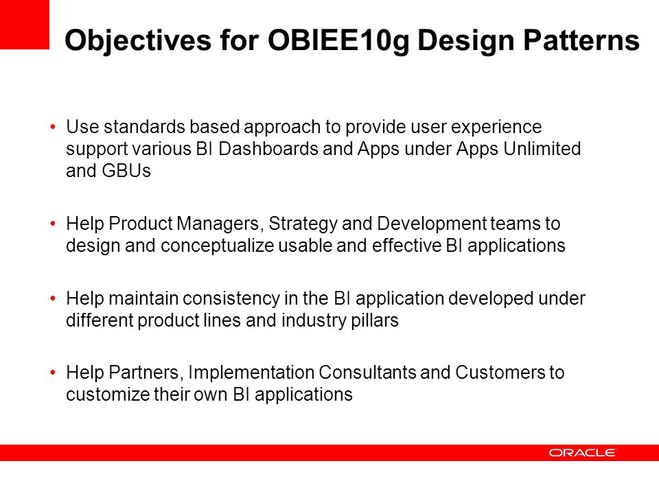 Objectives for OBIEE10g Design Patterns
