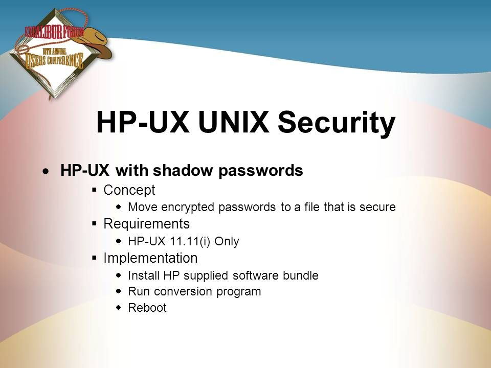 HP-UX UNIX Security HP-UX with shadow passwords Concept Requirements
