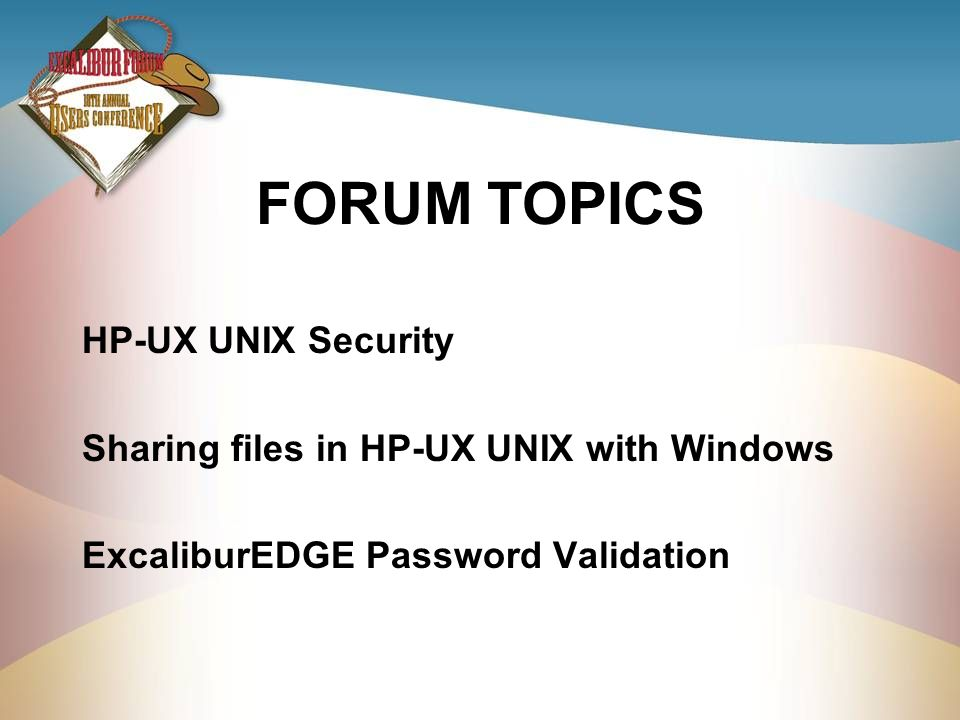 FORUM TOPICS HP-UX UNIX Security