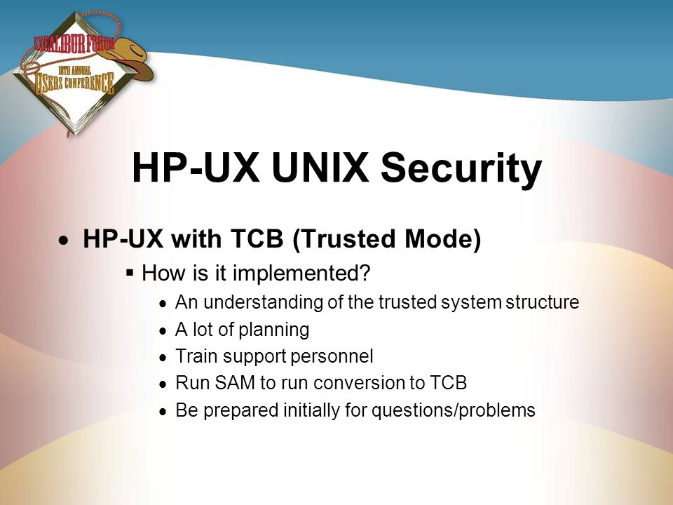 HP-UX UNIX Security HP-UX with TCB (Trusted Mode)