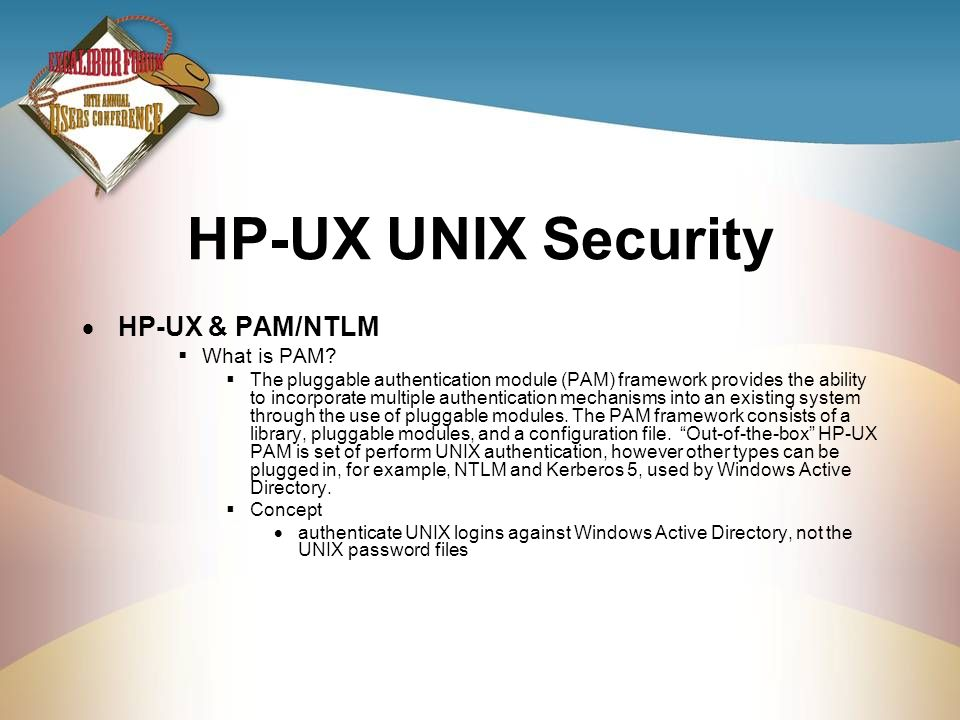HP-UX UNIX Security HP-UX & PAM/NTLM What is PAM